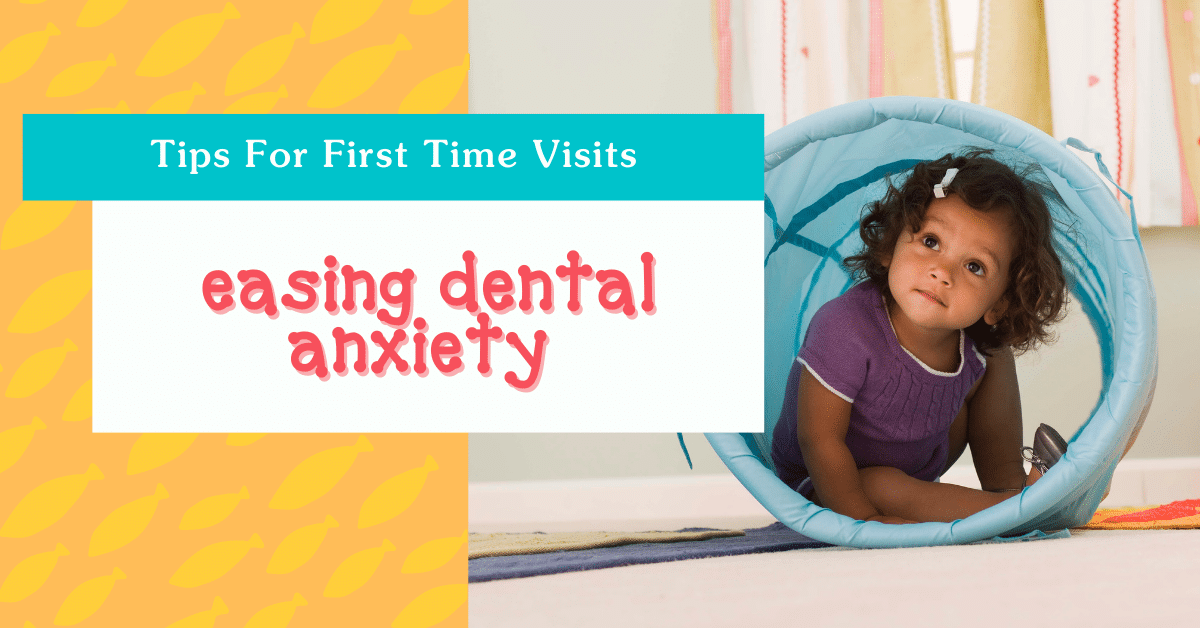 How to ease dental anxiety in children for upcoming child dentist visit