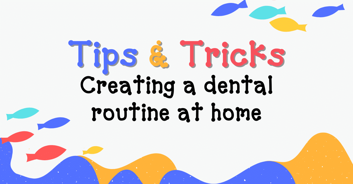 Holly Tree's Tips for Setting a Dental Routine